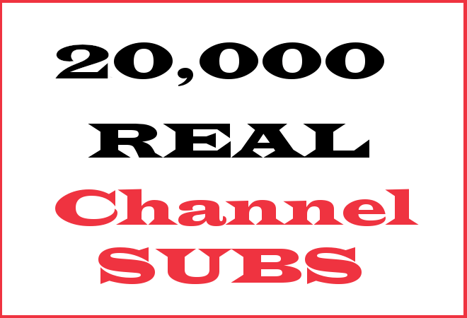 20K Channel Subscribers – INFO HERE