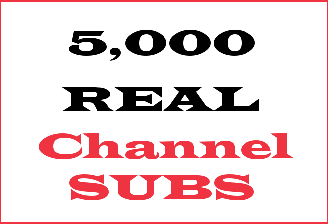 5K Channel Subscribers – INFO HERE