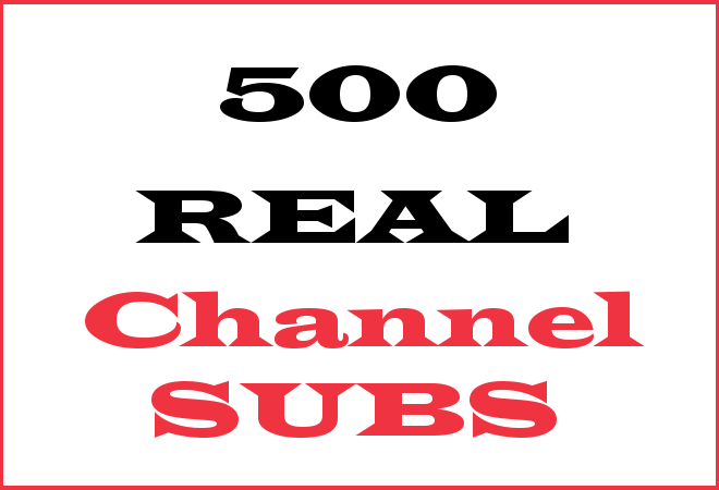 500 Channel Subscribers – INFO HERE
